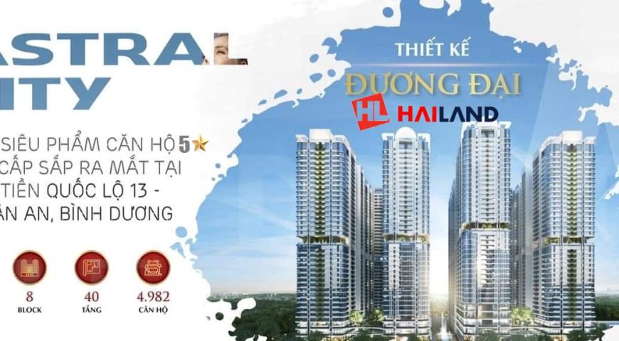 Dự Án Astral City Thuận An - Bình Dương【Website Ngoại Giao Đầu Tư】